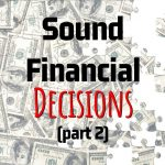 Michael Essick's Key Points On How To Make Sound Financial Decisions (Part 2)