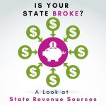 Is Your State Broke? Michael Essick Analyzes State Tax Revenue Sources