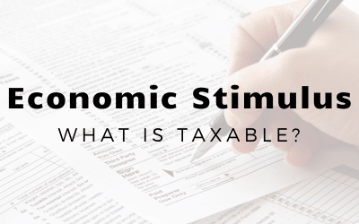 Which Stimulus Payments Are Taxable (and Which Aren't) For San Antonio, Boerne, Texas hill country Taxpayers